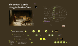 The Book of Daniel: Living in the Lions' Den