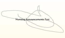 Morning Announcements Test