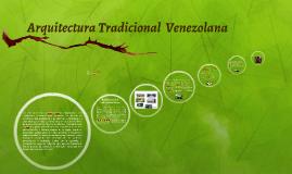 Arquitectura Tradicional  Venezolana