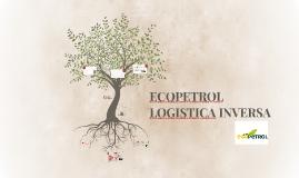 Copy of ECOPETROL LOGISTICA INVERSA