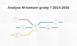 Analyse M-toetsen groep 7 2015-2016