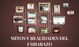MITOS Y REALIDADES DEL EMBARAZO