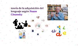 teoria de la adquisicion del lenguaje segun Noam Chomsky