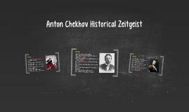 Anton Chekhov Historical Zeitgeist