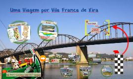 Uma Viagem por Vila Franca de Xira