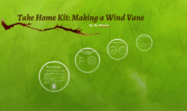 Take Home Kit: Making a Wind Vane