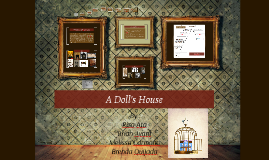Copy of A Doll's House