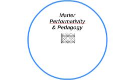 Matter Performativity