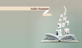 Introducción al Pensamiento de Walter Benjamín