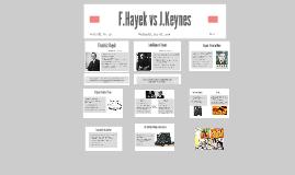 F.Hayek vs J.Keynes