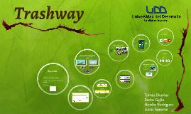 Trashway