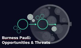 Burness Paull: Opportunities & Threats