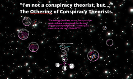 I'm not a conspiracy theorist