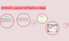 Definición y ejemplos del Álgebra de Boole