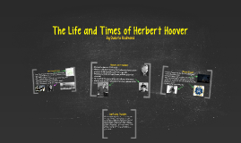The Life and Times of Herbert Hoover