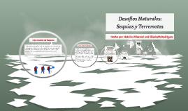 Desafios Naturales: Sequias y Terremotos