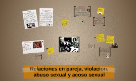 Relaciones en pareja, violación, abuso sexual y acoso sexual