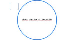Sistem Peradilan Hindia Belanda