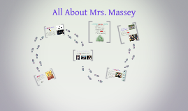 All About Mrs. Massey