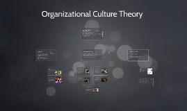 Organizational Culture Theory