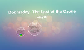 Doomsday- The Last of the Ozone Layer