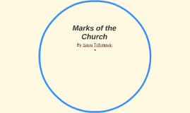 Copy of Marks of the Church