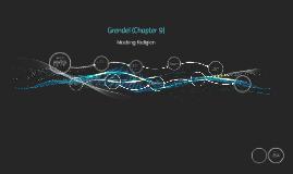 Grendel (Chapter 9)