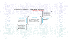 Economic Systems by Saloni Zobalia