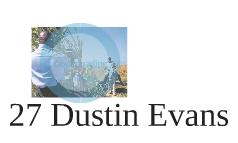 27 Dustin Evans