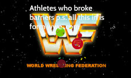 Athletes who broke barriers