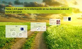Tema 1.4 El papel de la información en las decisiones sobre
