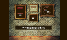 Writing Biographies