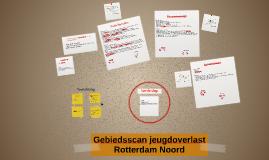 Gebiedsscan jeugdoverlast Rotterdam Noord