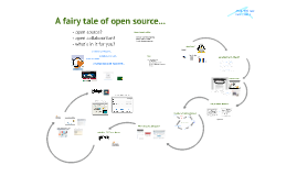 A fairy tale of open source...