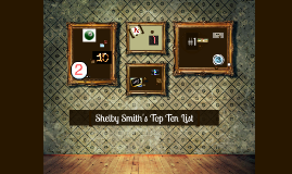 Shelby Smith's Top Ten List
