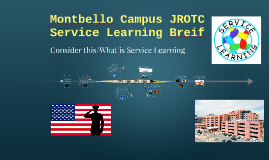 Montbello Campus JROTC Service Learning Breif