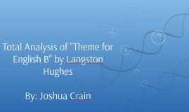 "Copy of Total Analysis of ""Theme for English B"" by Langston Hughes"