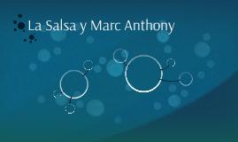 La Salsa y Marc Anthony