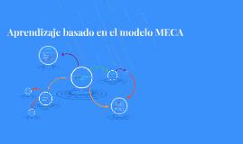 Aprendizaje basado en el modelo MECA