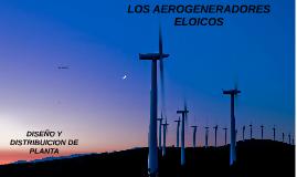 LOS AEROGENERADORES ELOICOS