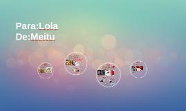 Para:Lola