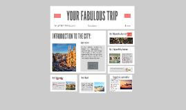 YOUR FABULOUS TRIP