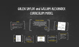 GALEN SAYLOR and WILLIAM ALEXANDER CURRICULUM MODEL