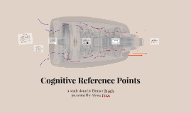 Cognitive Reference Points