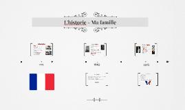 L'historie - Ma famille