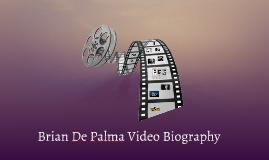Brian De Palma Video Biography