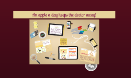 Copy of An apple a day keeps the doctor away