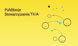 Publikacje Stowarzyszenia TILIA