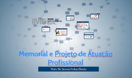 Copy of Memorial e Projeto de Atuação Profissional