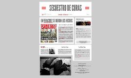 SECUESTRO DE CURAS